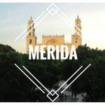 Conoces a Mérida, la ciudad blanca?