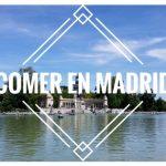 Mis lugares favoritos para comer en Madrid