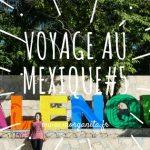 Voyage au Mexique #5 Direction Chiapas, un sublime état du Mexique