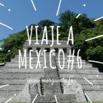 Viaje a México #6 Visita la zona arqueológica de Palenque y algunas cascadas