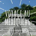 Voyage au Mexique #6 Visite de la zone archéologique de Palenque et des cascades