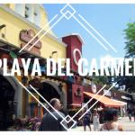 Playa del Carmen, le coeur de la Riviera Maya
