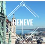 Genève: entre lac, montagnes et Nations Unies