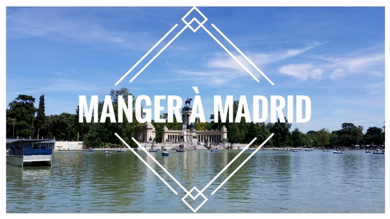 Manger à Madrid