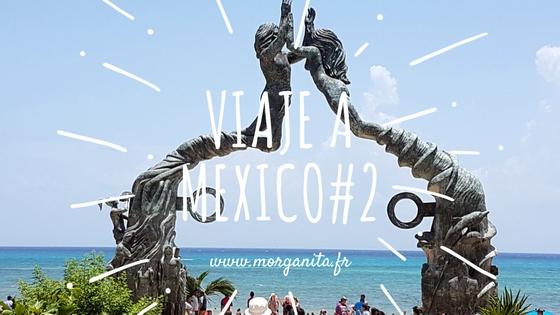viaje mexico riviera maya